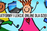 platformy i lekcje online dla dzieci